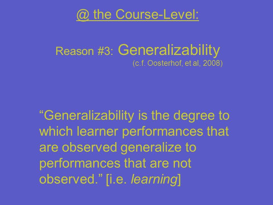 Reason #3: Generalizability
