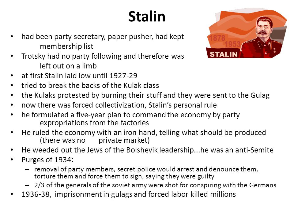 Stalin had been party secretary, paper pusher, had kept