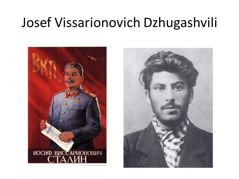 Josef Vissarionovich Dzhugashvili