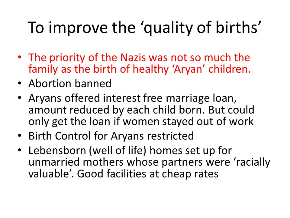 To improve the 'quality of births'
