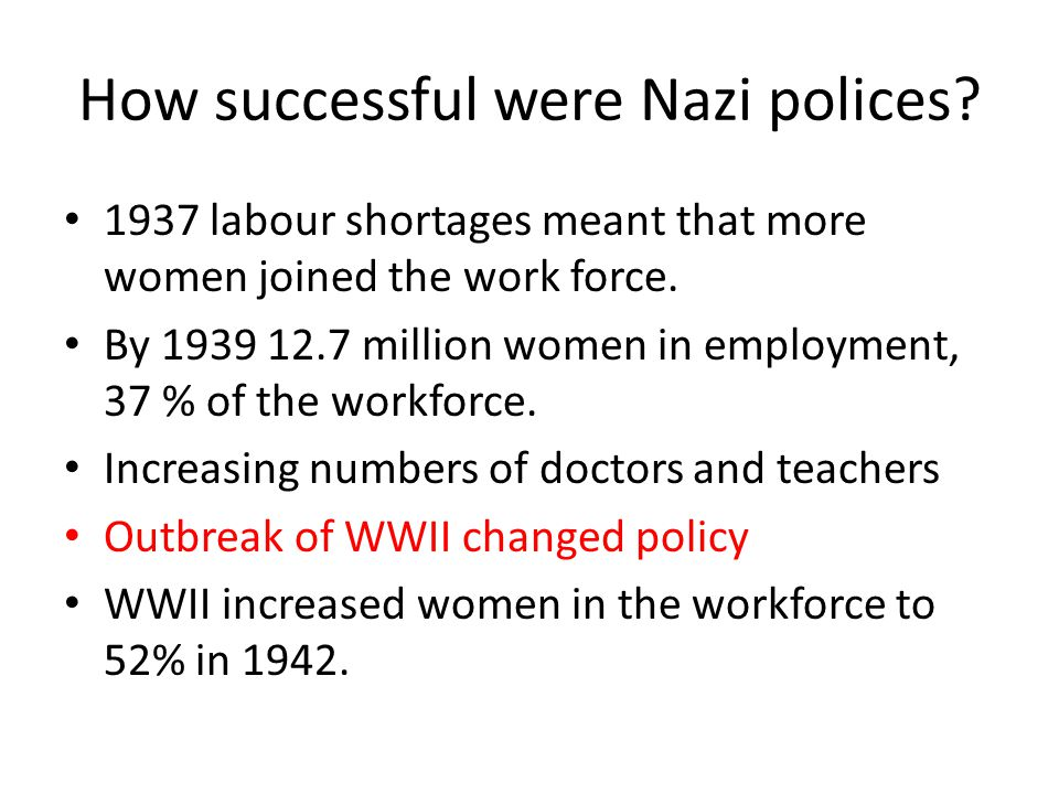 How successful were Nazi polices