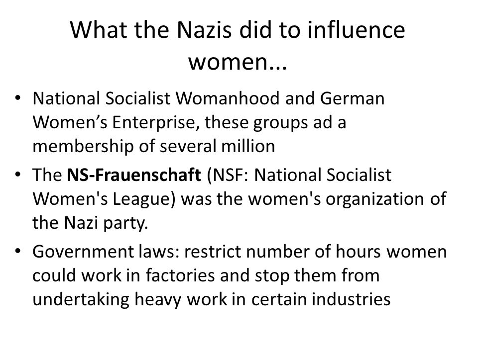 What the Nazis did to influence women...