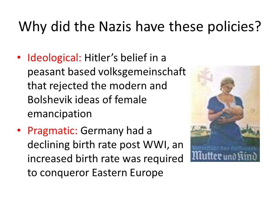 Why did the Nazis have these policies