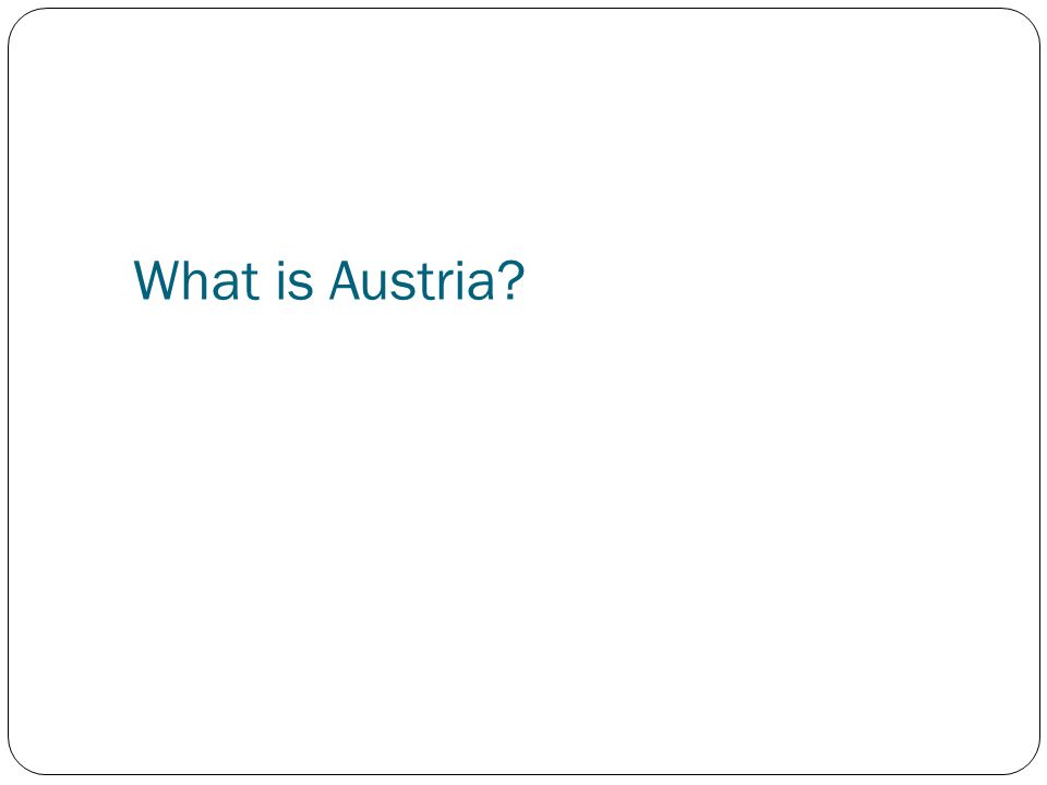 What is Austria