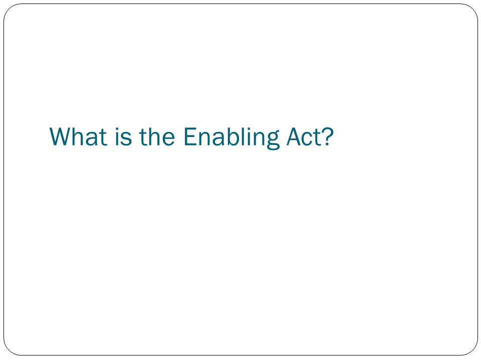 What is the Enabling Act