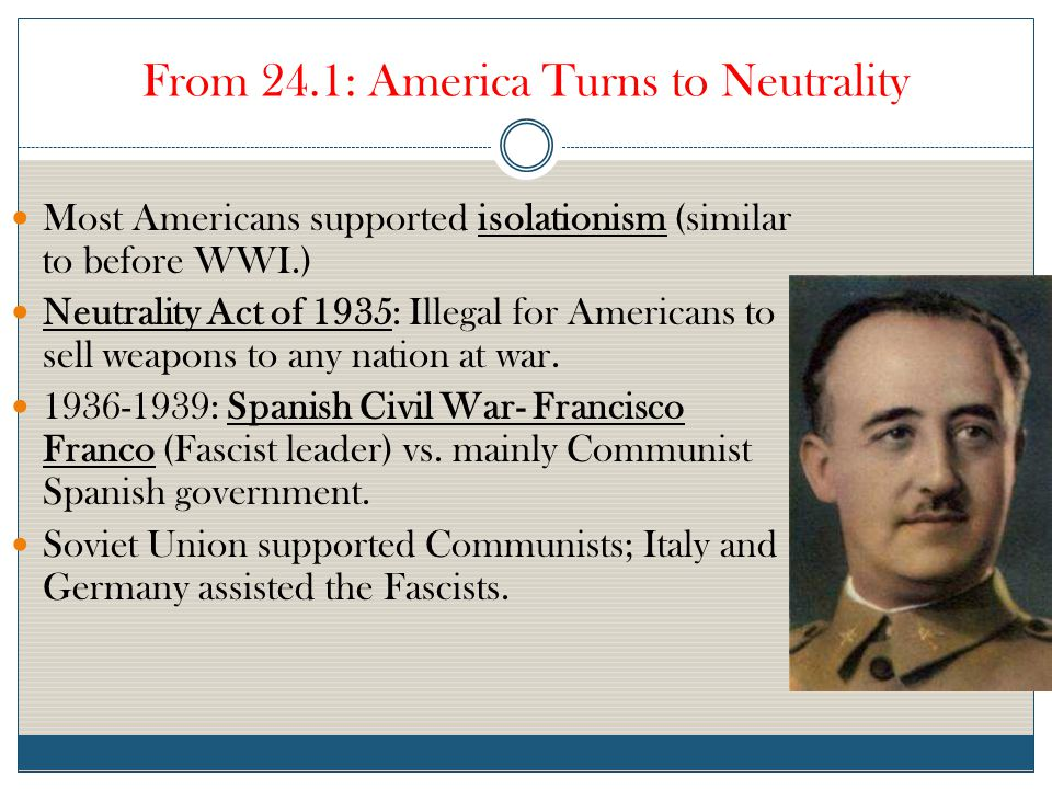 From 24.1: America Turns to Neutrality
