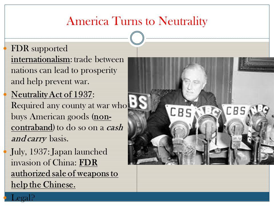 America Turns to Neutrality