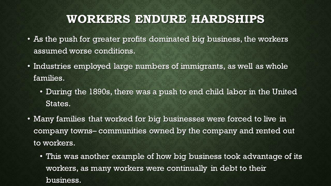 Workers Endure Hardships