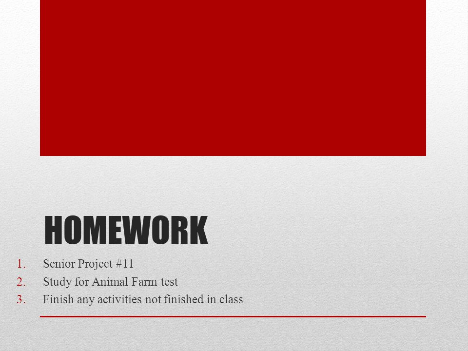 Homework Senior Project #11 Study for Animal Farm test