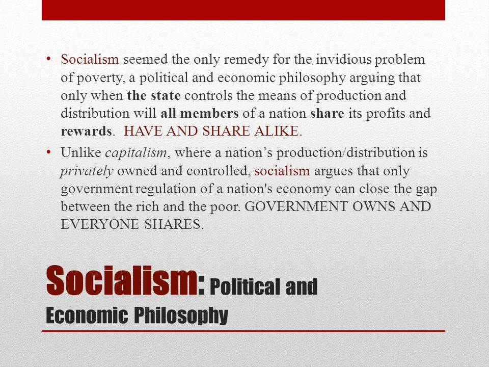 Socialism: Political and Economic Philosophy