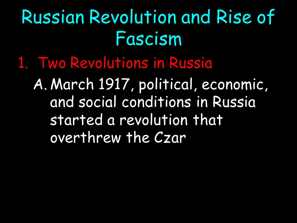 Russian Revolution and Rise of Fascism