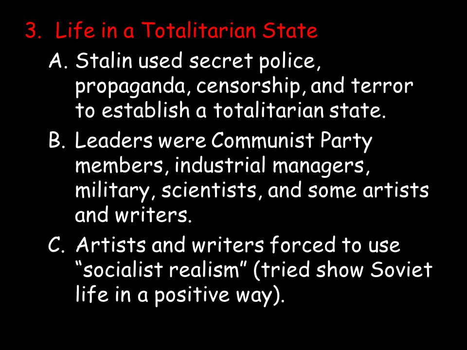 3. Life in a Totalitarian State