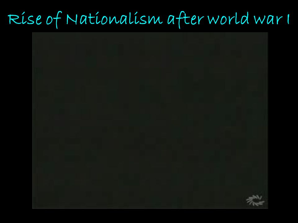 Rise of Nationalism after world war I