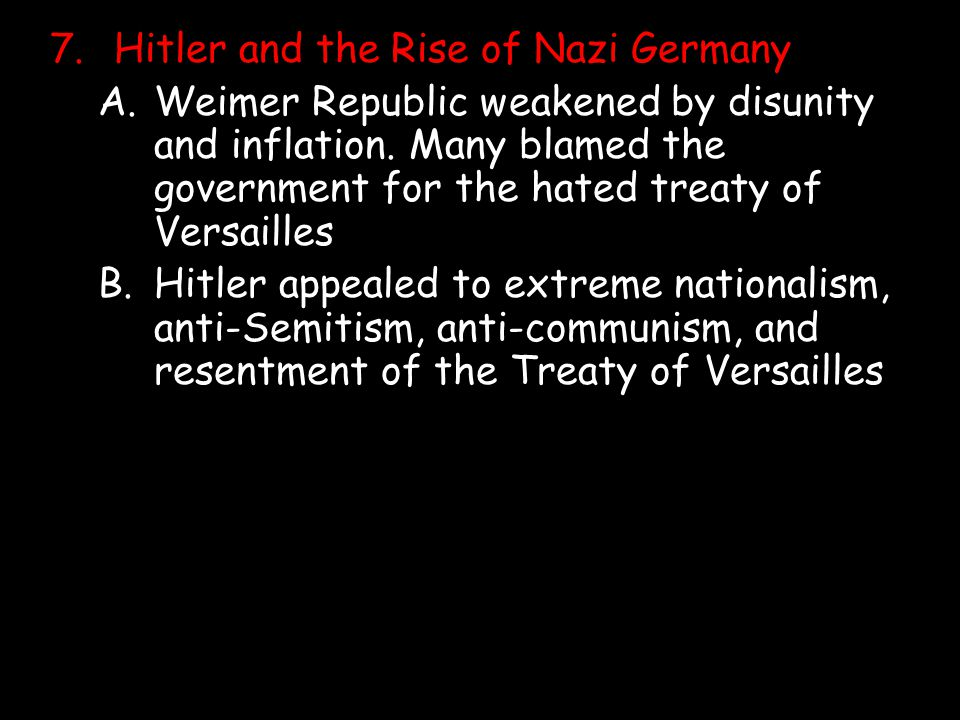 7. Hitler and the Rise of Nazi Germany