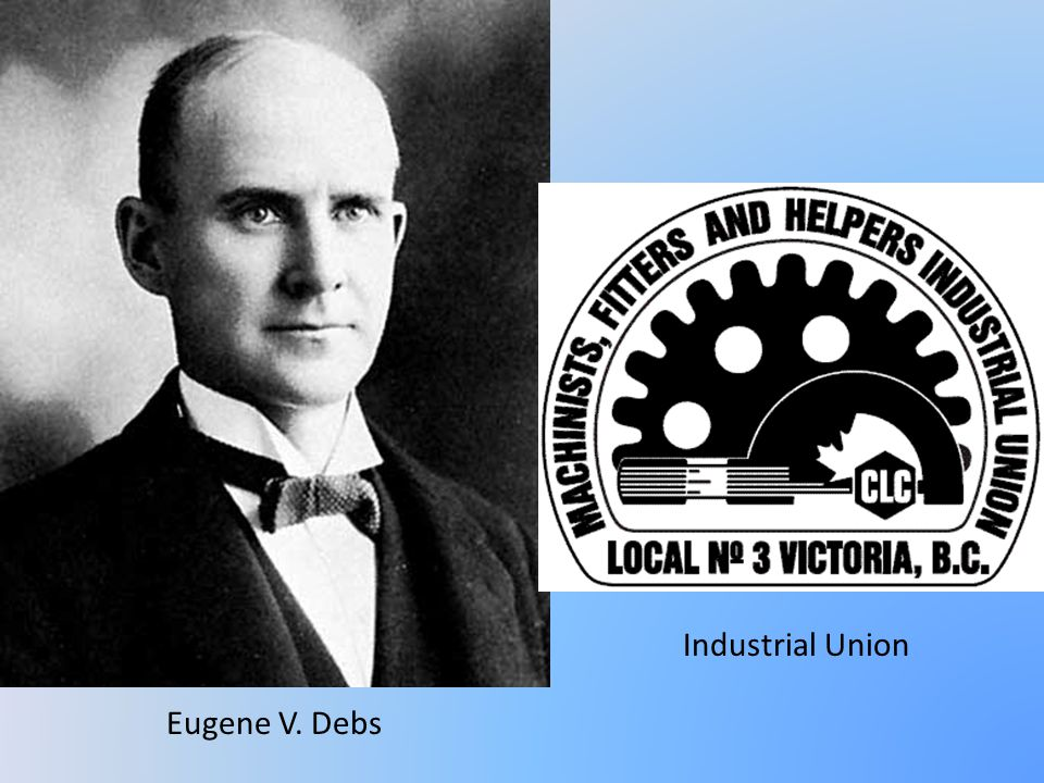 Industrial Union Eugene V. Debs