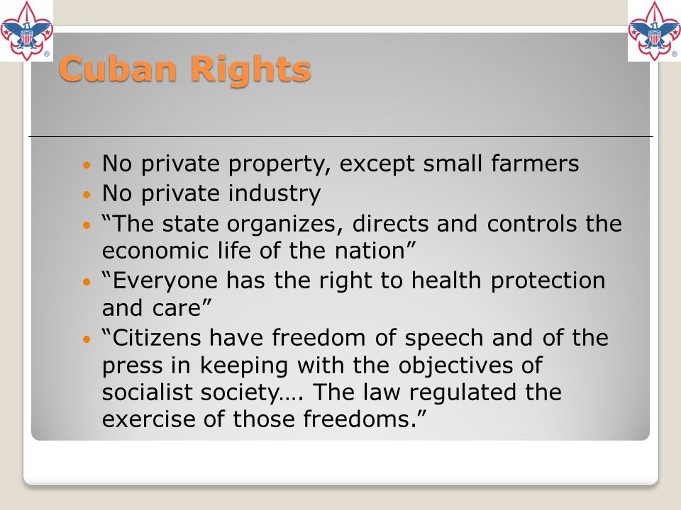 Cuban Rights No private property, except small farmers