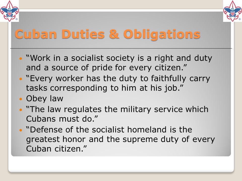 Cuban Duties & Obligations