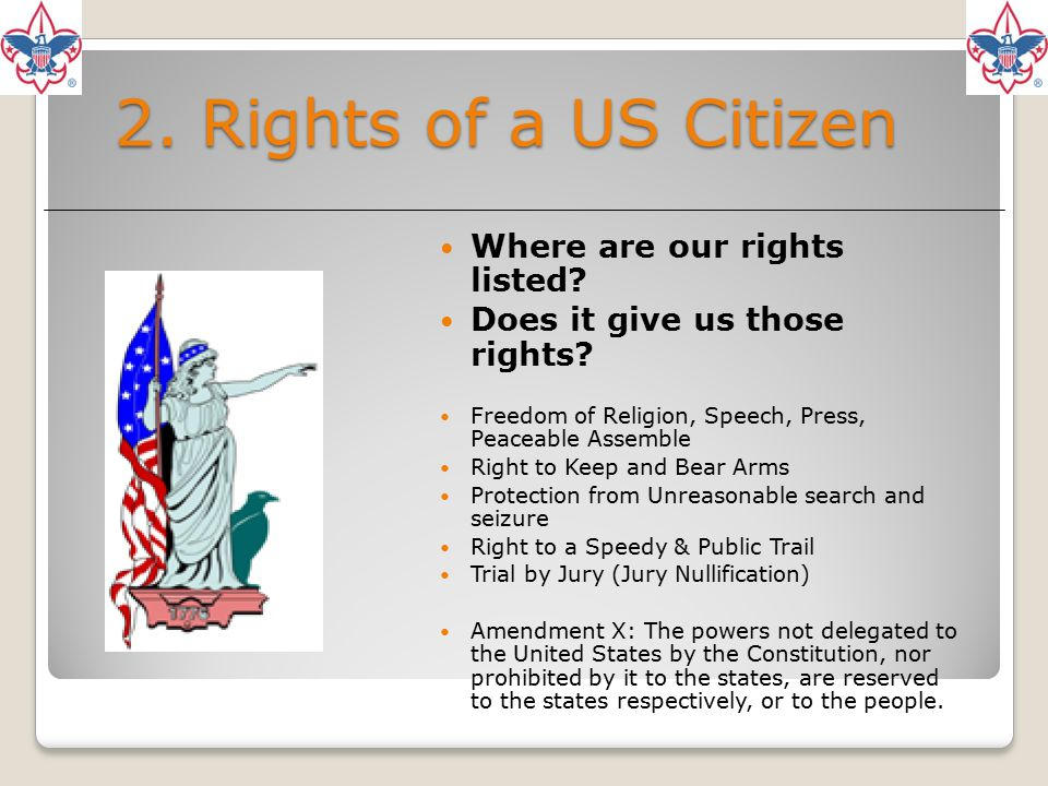 2. Rights of a US Citizen Where are our rights listed