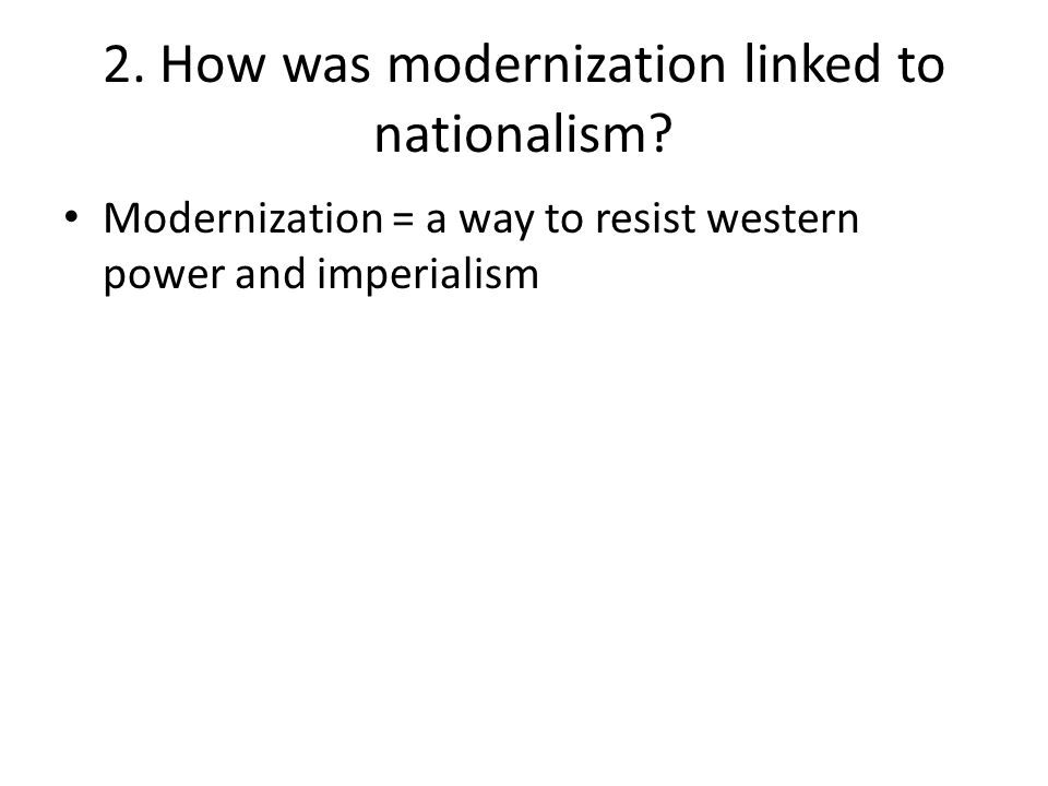 2. How was modernization linked to nationalism