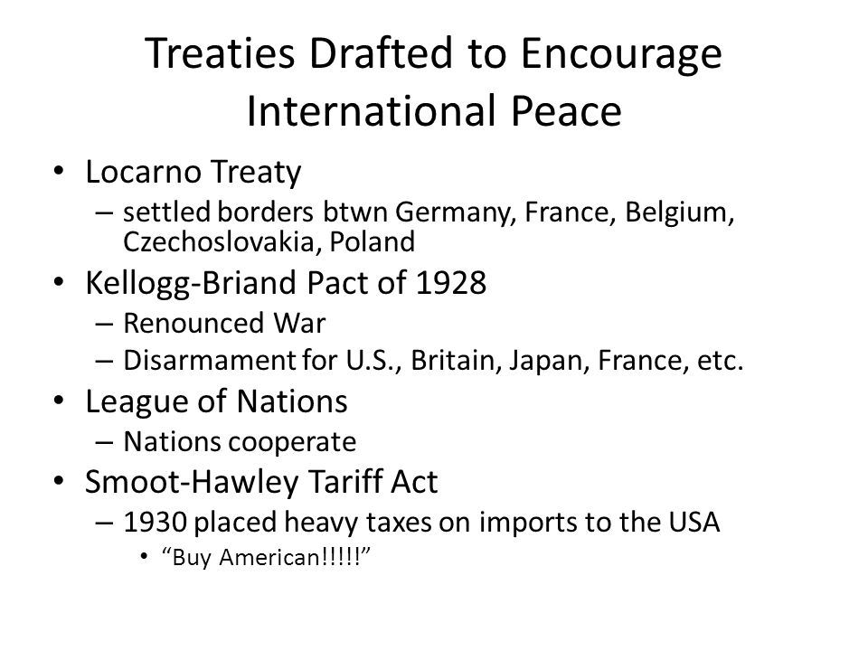 Treaties Drafted to Encourage International Peace