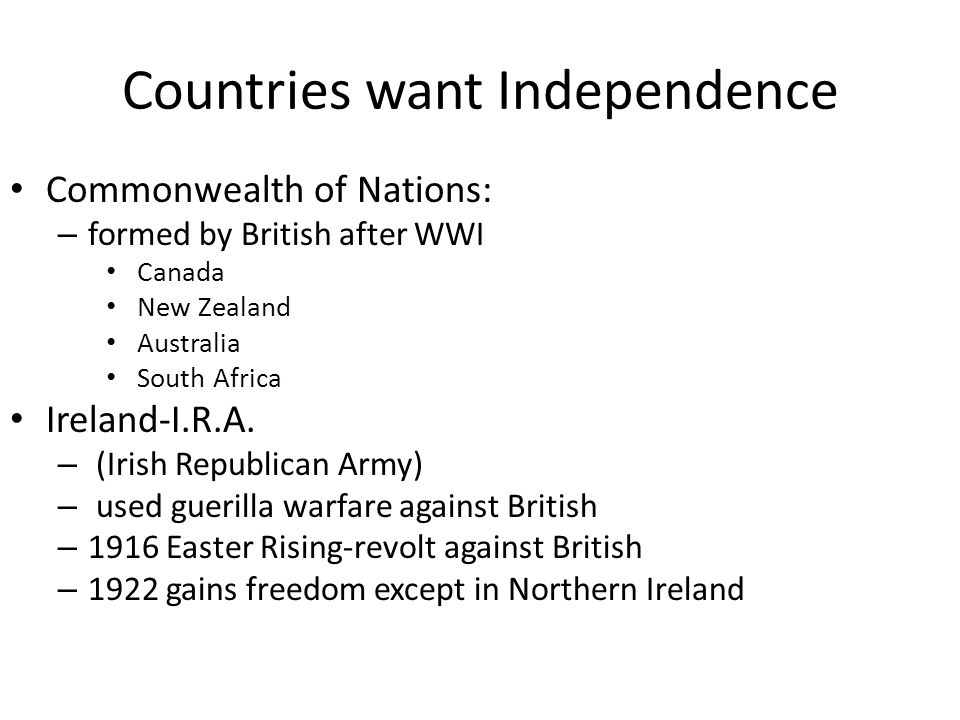 Countries want Independence