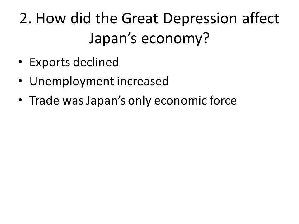 2. How did the Great Depression affect Japan's economy