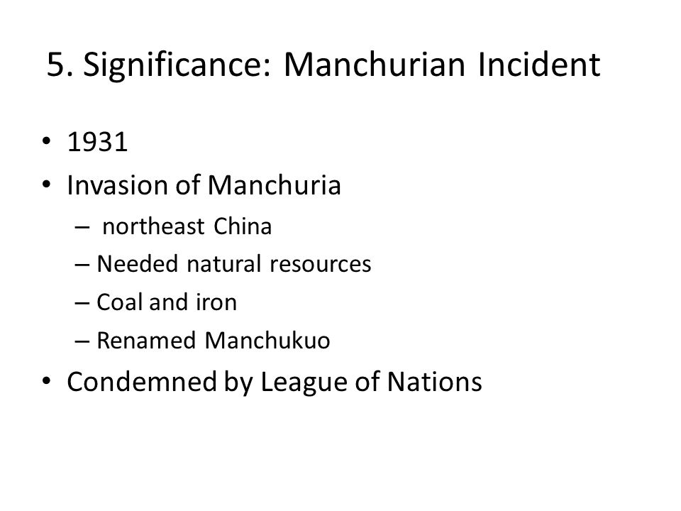 5. Significance: Manchurian Incident