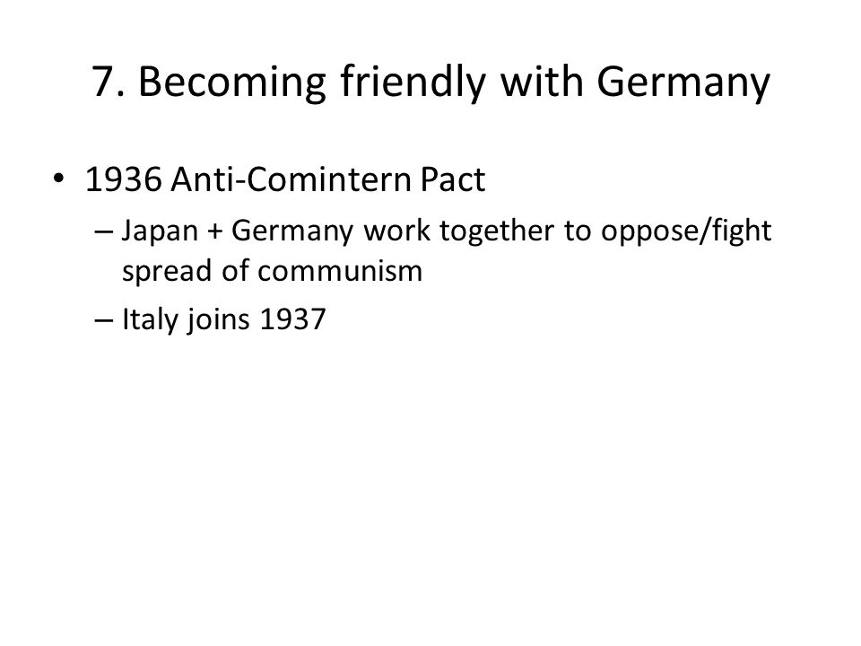 7. Becoming friendly with Germany