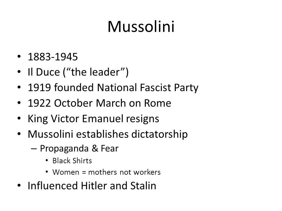 Mussolini 1883-1945 Il Duce ( the leader )