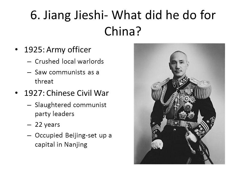 6. Jiang Jieshi- What did he do for China