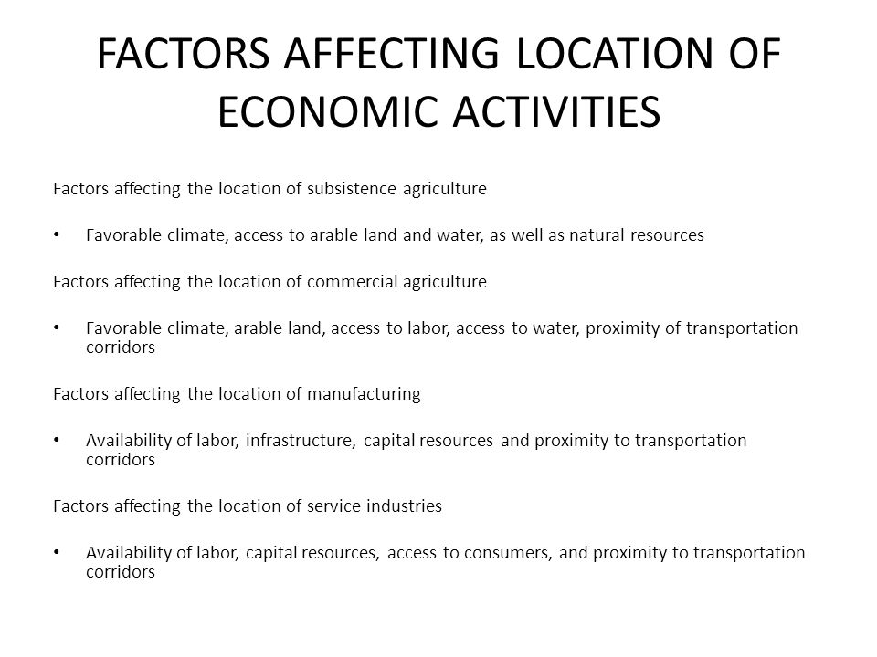 FACTORS AFFECTING LOCATION OF ECONOMIC ACTIVITIES