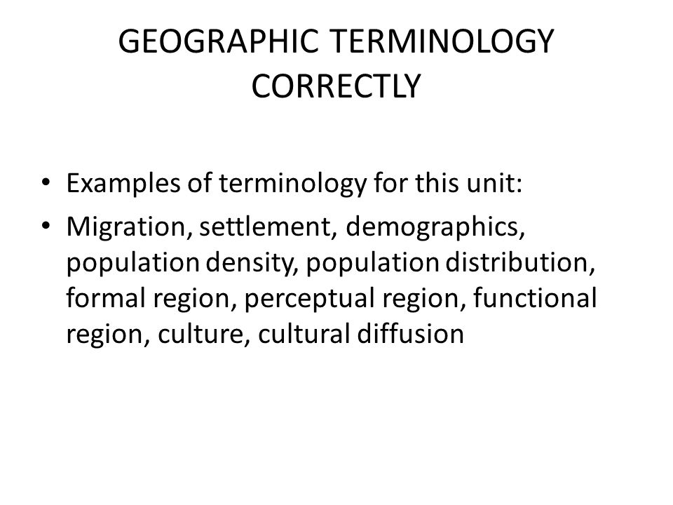 GEOGRAPHIC TERMINOLOGY CORRECTLY