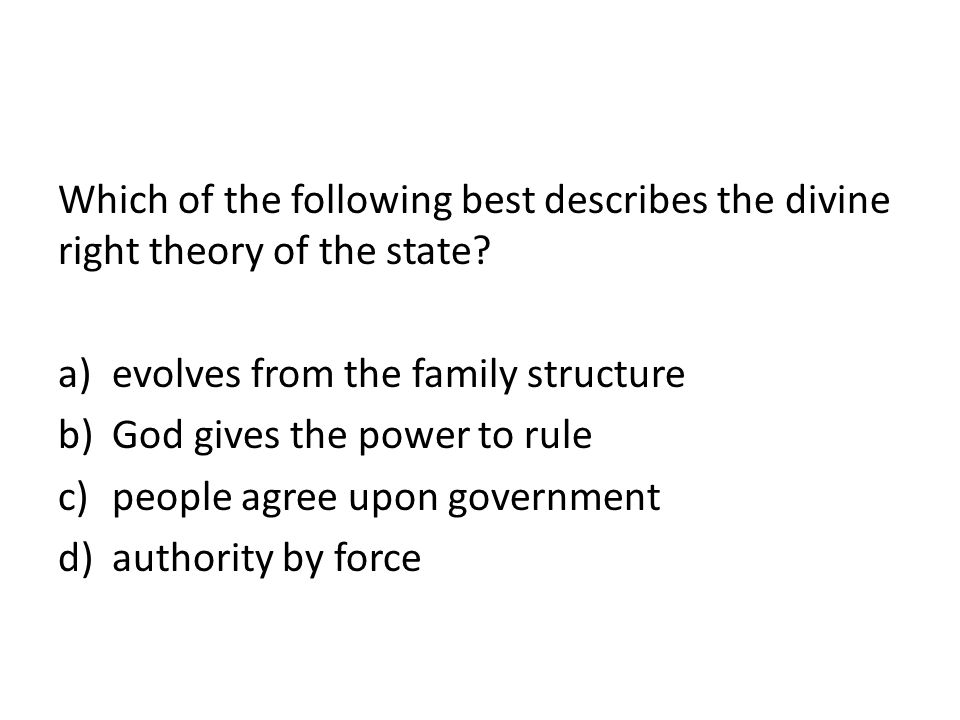 evolves from the family structure God gives the power to rule