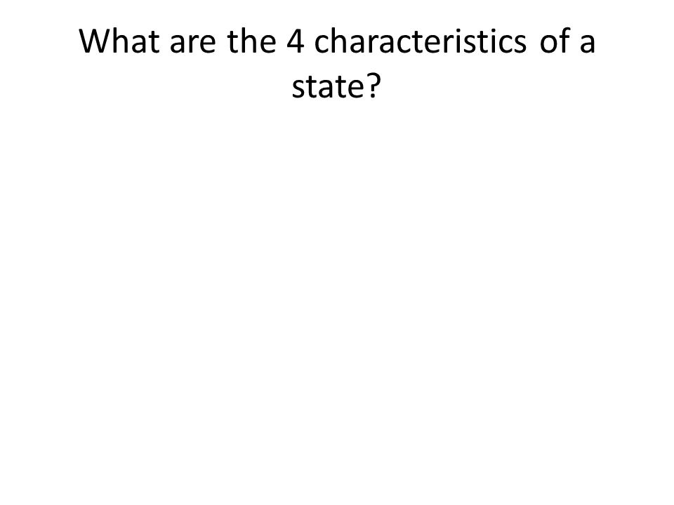 What are the 4 characteristics of a state
