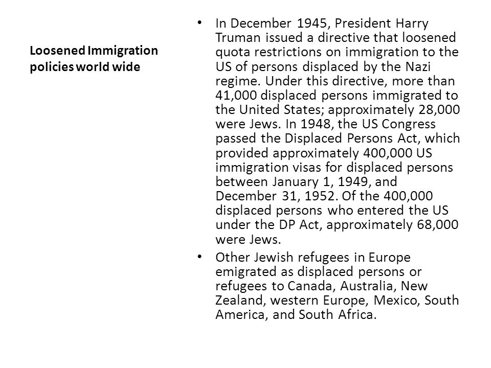 Loosened Immigration policies world wide