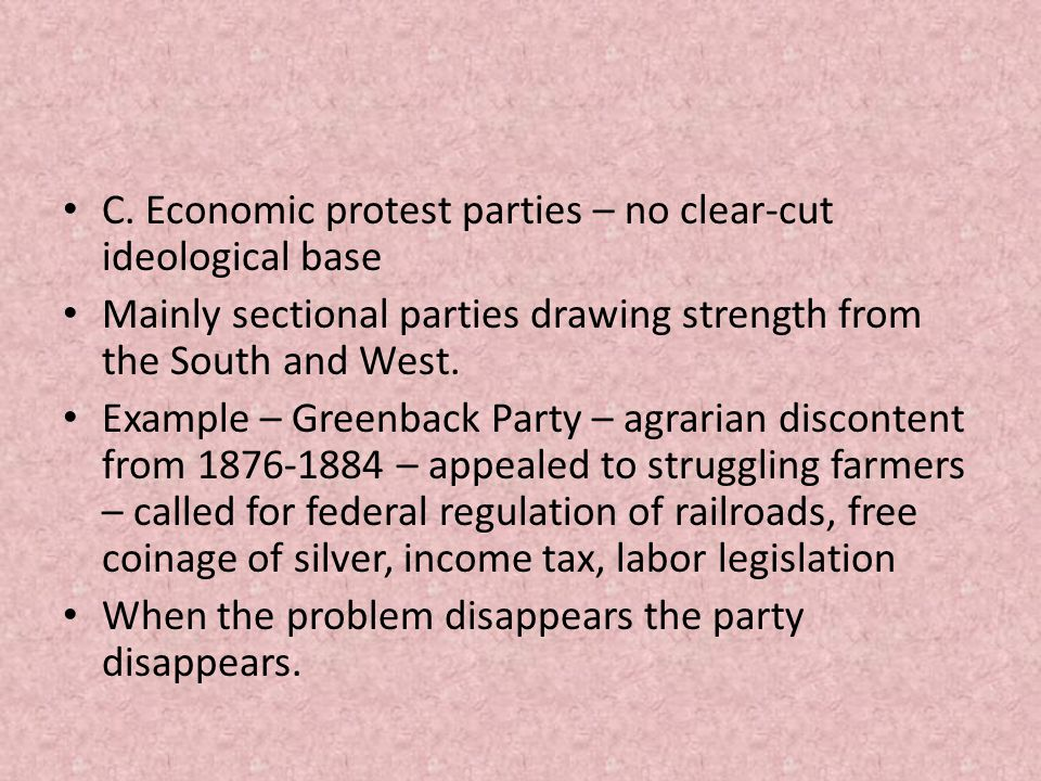 C. Economic protest parties – no clear-cut ideological base