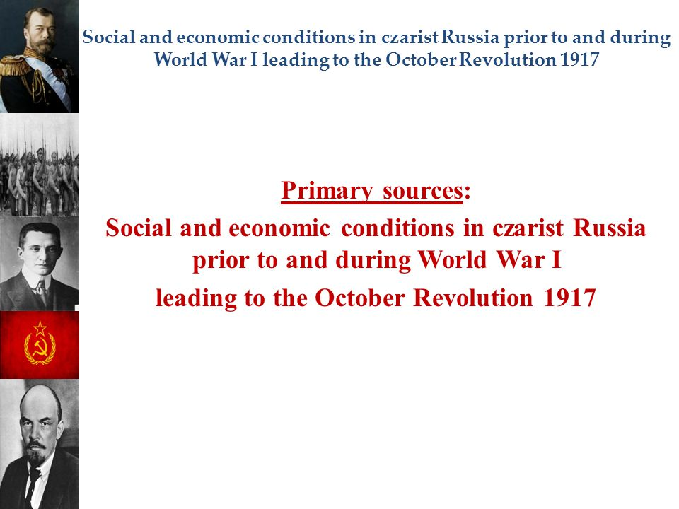leading to the October Revolution 1917