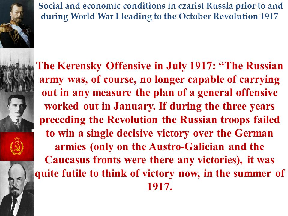 Social and economic conditions in czarist Russia prior to and during World War I leading to the October Revolution 1917