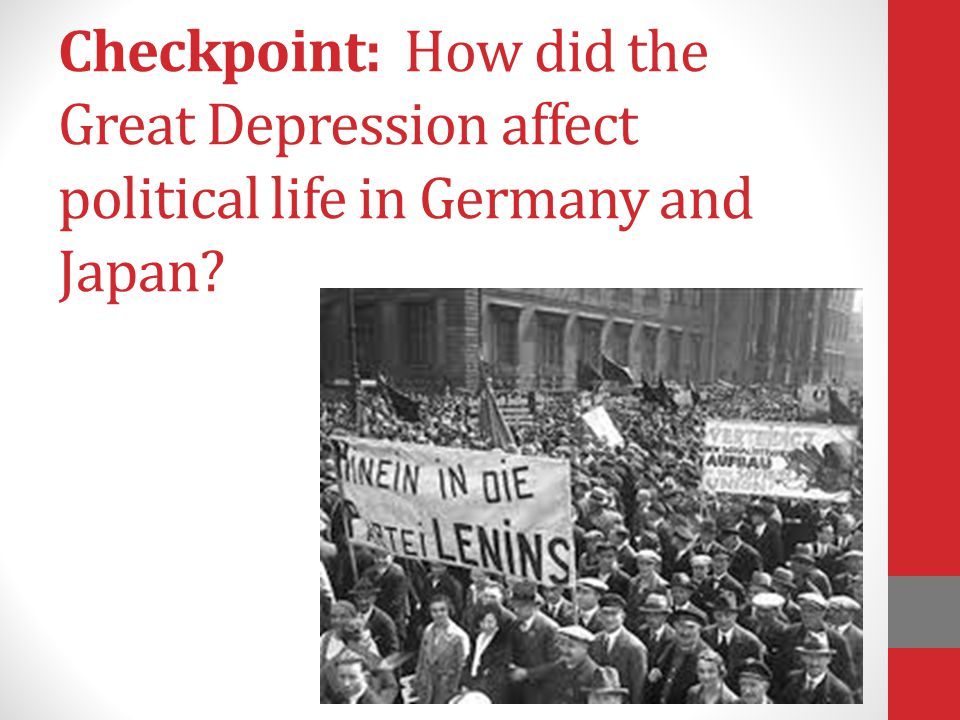 Checkpoint: How did the Great Depression affect political life in Germany and Japan