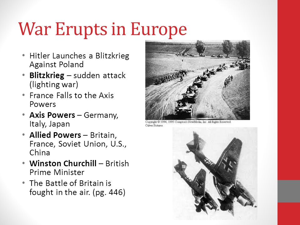 War Erupts in Europe Hitler Launches a Blitzkrieg Against Poland