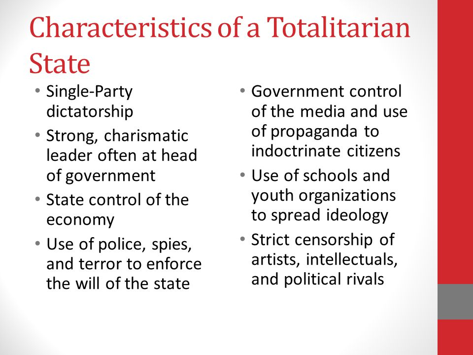 Characteristics of a Totalitarian State