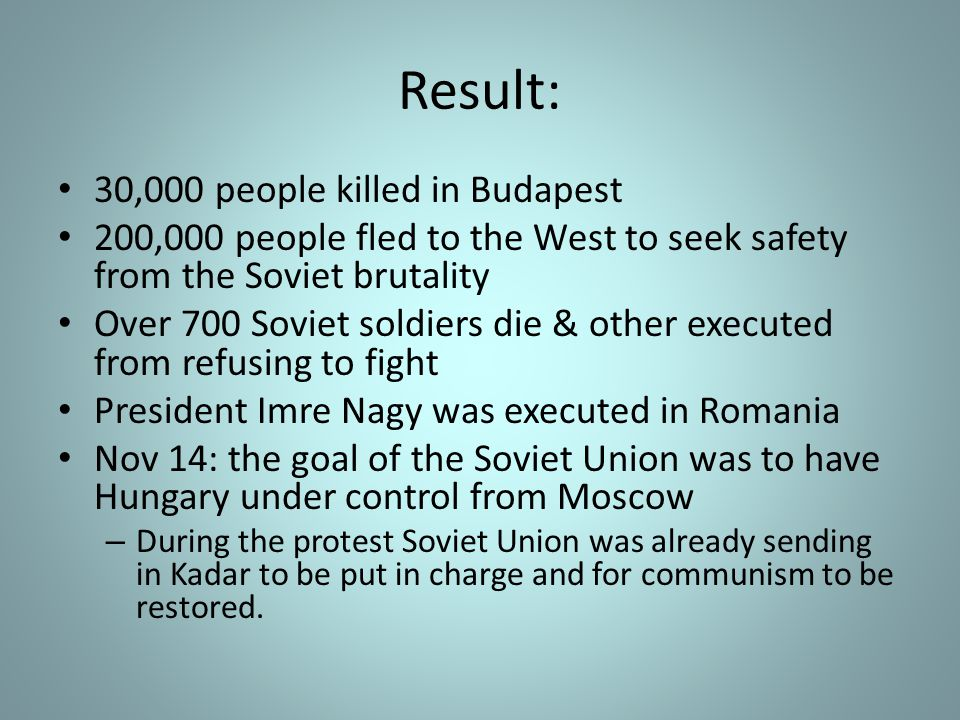 Result: 30,000 people killed in Budapest