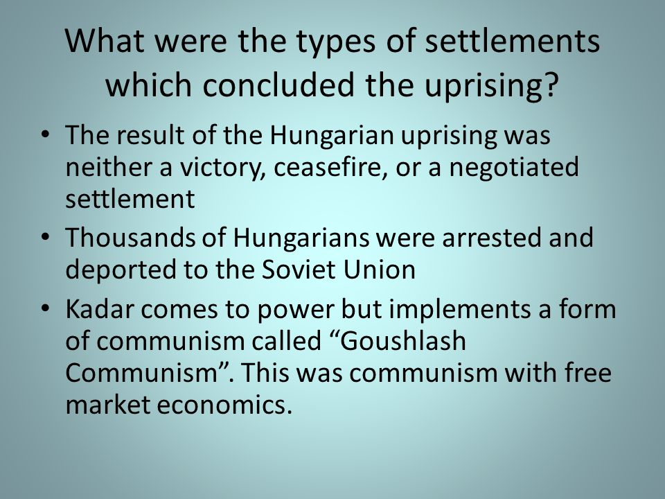 What were the types of settlements which concluded the uprising