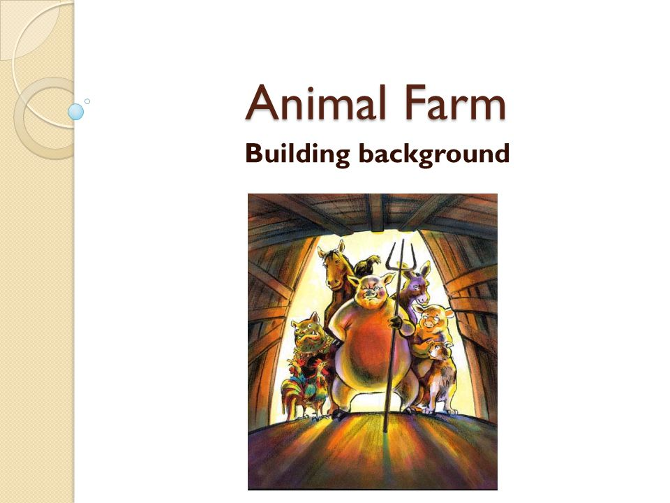 Animal Farm Building background