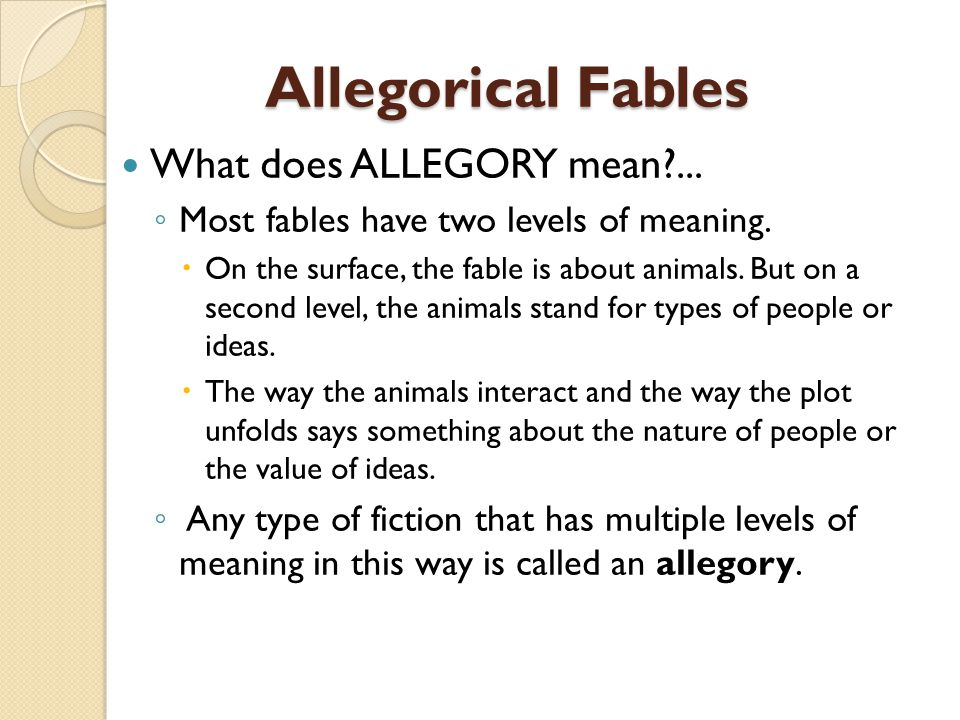 Allegorical Fables What does ALLEGORY mean ...