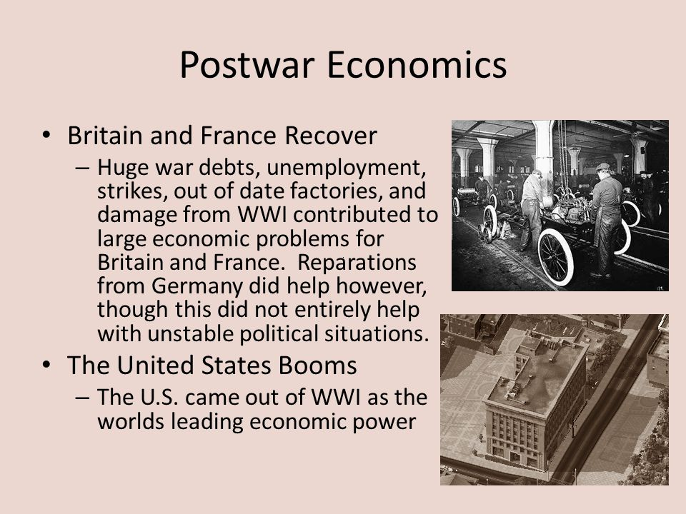 Postwar Economics Britain and France Recover The United States Booms