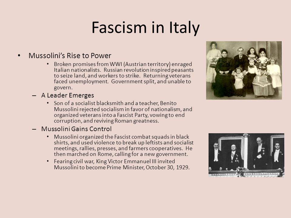 Fascism in Italy Mussolini's Rise to Power A Leader Emerges