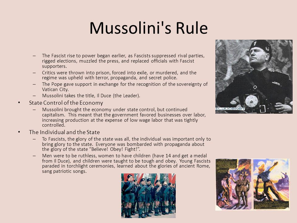 Mussolini s Rule State Control of the Economy