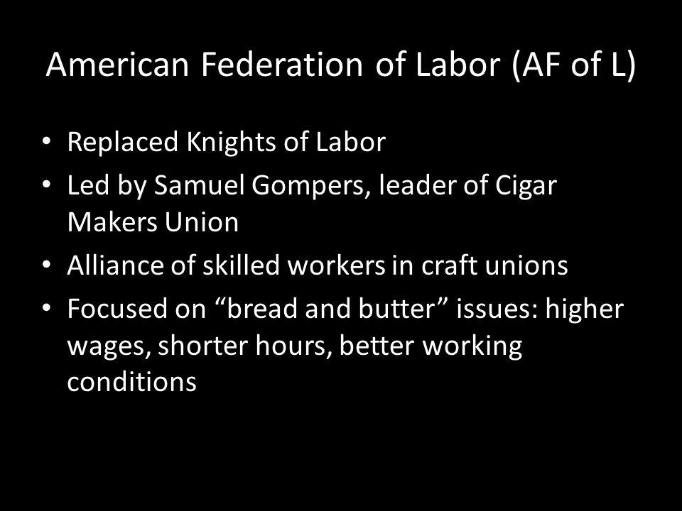 American Federation of Labor (AF of L)