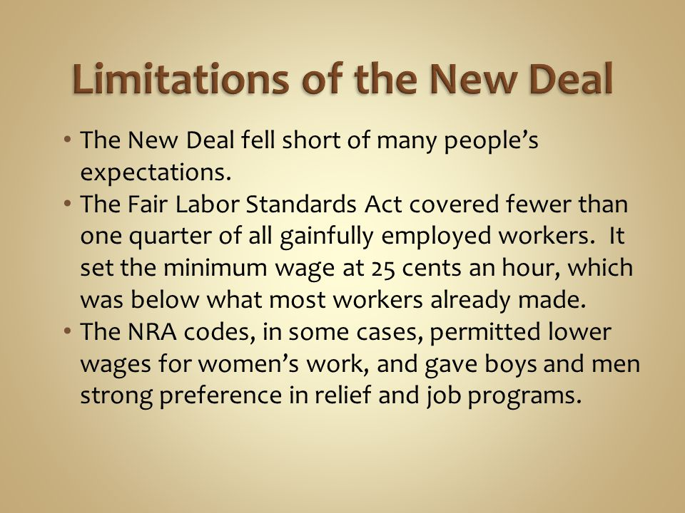 Limitations of the New Deal